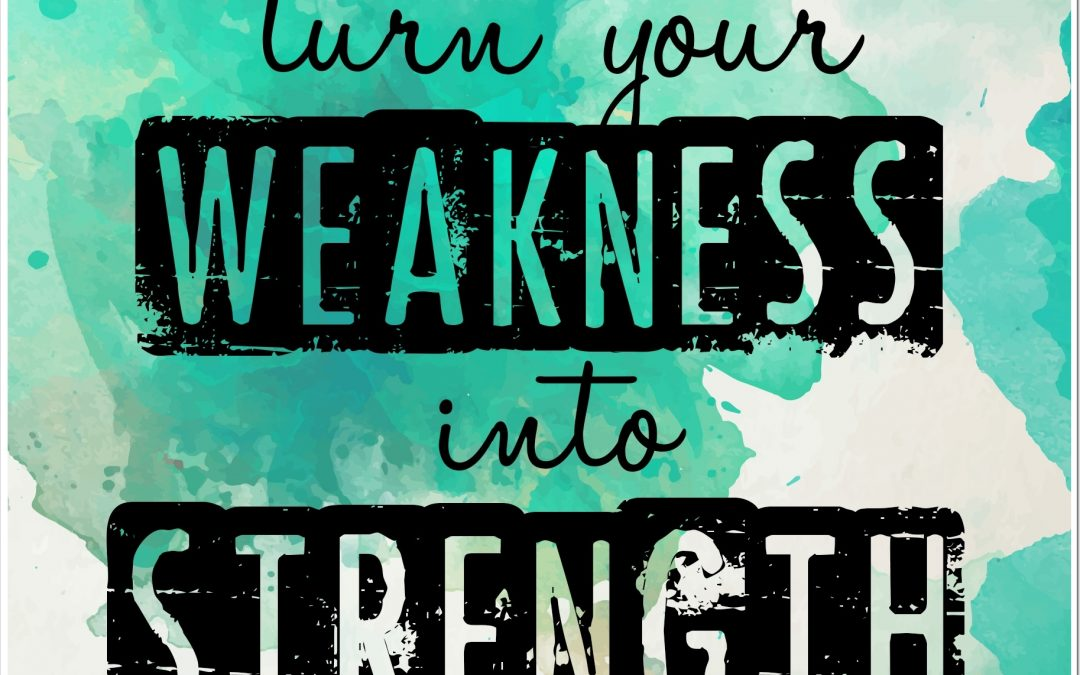 Attack Your Weaknesses